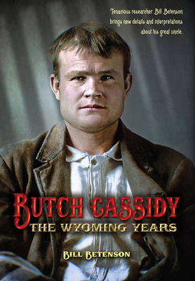 Butch Cassidy: The Wyoming Years Cover Image