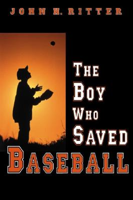The Boy Who Saved Baseball Cover