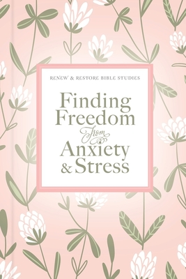 Finding Freedom from Anxiety and Stress Cover Image
