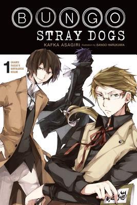 Bungo Stray Dogs, Vol. 1 (light novel): Osamu Dazai's Entrance Exam (Bungo Stray Dogs (light novel) #1) Cover Image
