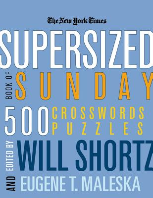 The New York Times Supersized Book of Sunday Crosswords: 500 Puzzles Cover Image