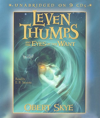 Cover for Leven Thumps and the Eyes of the Want (Leven Thumps (Audio) #3)