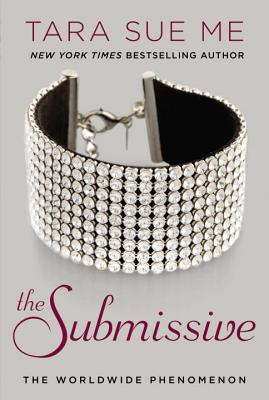 The Submissive (The Submissive Series #1) Cover Image