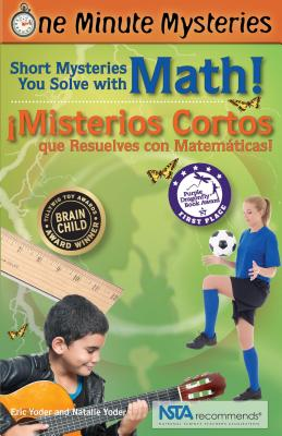 Short Mysteries You Solve with Math! / ¡misterios Cortos Que Resuelves Con Matemáticas! (One Minute Mysteries) Cover Image