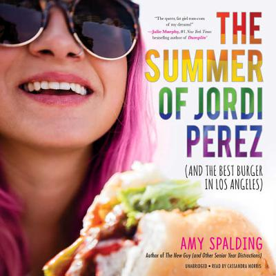 The Summer of Jordi Perez (and the Best Burger in Los Angeles) Lib/E Cover Image