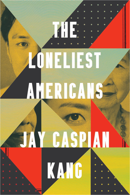 The Loneliest Americans Cover Image