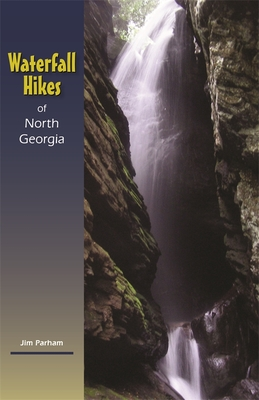 Waterfall Hikes of North Georgia Cover Image