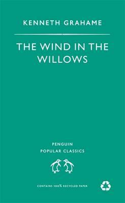 Wind in the Willows (Penguin Popular Classics) Cover Image