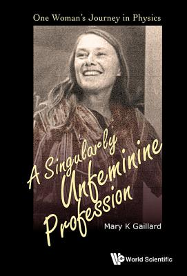 Cover for Singularly Unfeminine Profession, A