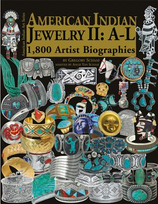 American Indian Jewelry II: A-L: 1,800 Artist Biographies (American Indian Art #8) Cover Image