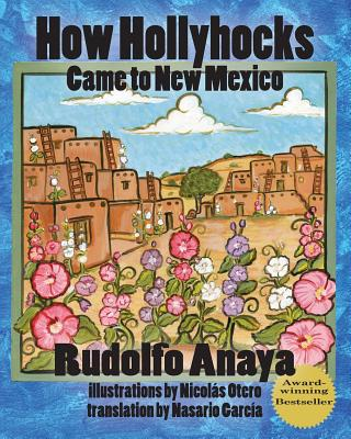 How Hollyhocks Came to New Mexico Cover Image