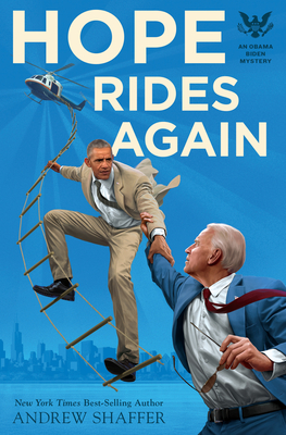 Hope Rides Again: An Obama Biden Mystery (Obama Biden Mysteries #2) Cover Image