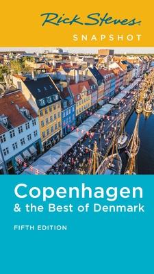Rick Steves Snapshot Copenhagen & the Best of Denmark Cover Image
