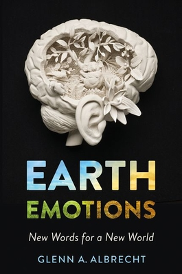 Earth Emotions: New Words for a New World Cover Image