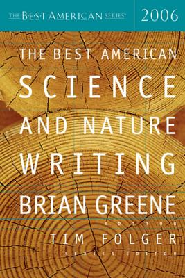 Cover for The Best American Science and Nature Writing 2006 (The Best American Series ®)