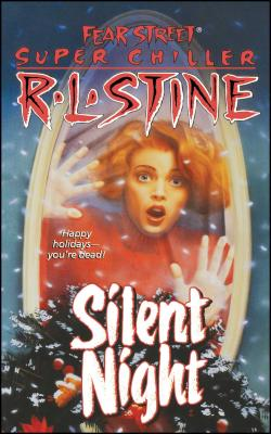 Silent Night: A Christmas Suspense Story (Fear Street Superchillers) Cover Image