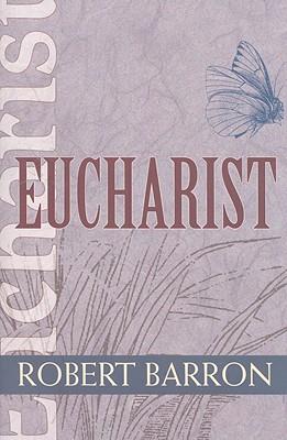 Eucharist (Catholic Spirituality for Adults) Cover Image
