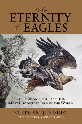 Eternity of Eagles: The Human History of the Most Fascinating Bird in the World Cover Image