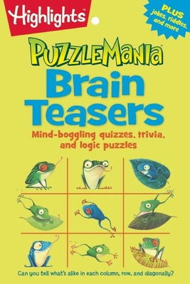 Brain Teasers: Mind-boggling quizzes, trivia, and logic puzzles (Highlights Puzzlemania Puzzle Pads) Cover Image