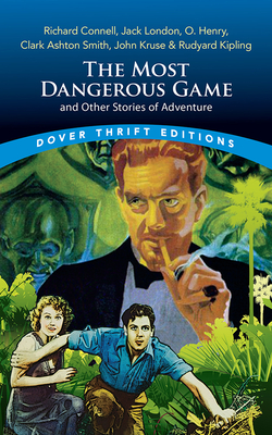 The Most Dangerous Game and Other Stories of Adventure Cover Image