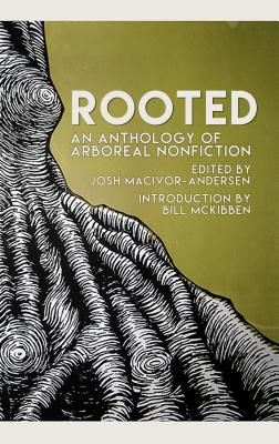 Rooted: The Best New Arboreal Nonfiction Cover Image