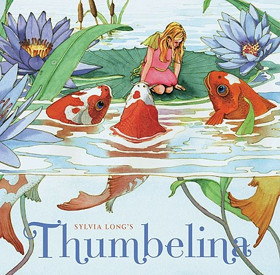 Sylvia Long's Thumbelina Cover