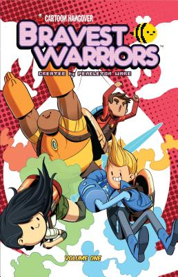 Cover for Bravest Warriors Vol. 1