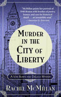 Murder in the City of Liberty (Van Buren and DeLuca Mystery #2) Cover Image