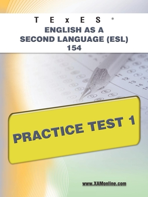 Texes English as a Second Language (ESL) 154 Practice Test 1 Cover
