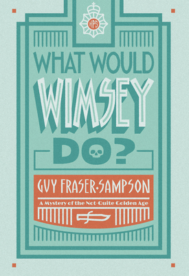What Would Wimsey Do? Cover Image