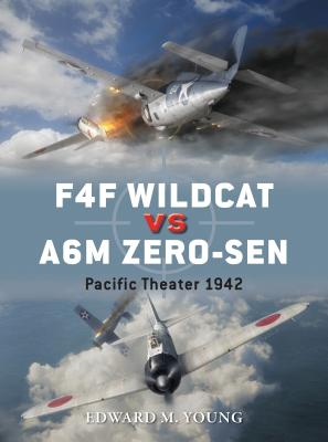 F4F Wildcat Vs A6M Zero-Sen: Pacific Theater 1942 Cover Image