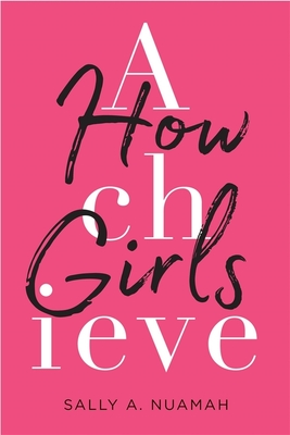 How Girls Achieve Cover Image