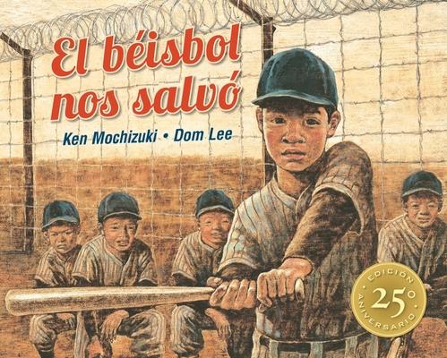 El Béisbol Nos Salvó: Edición Especial 25° Aniversario Cover Image