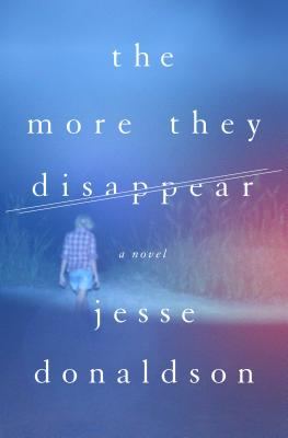 The More They Disappear: A Novel Cover Image