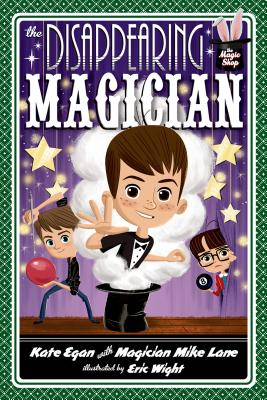 The Disappearing Magician (Magic Shop Series #4) Cover Image