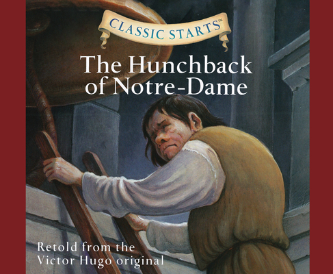 The Hunchback of Notre-Dame (Classic Starts #48) Cover Image