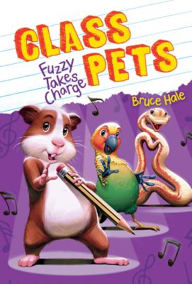 Cover for Fuzzy Takes Charge (Class Pets #2)