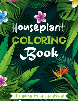Houseplant Coloring Book: 50 Unique Designs Cover Image