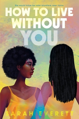 Cover for How to Live Without You