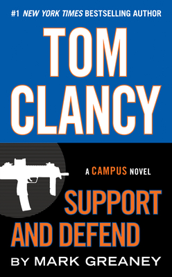 Tom Clancy Support and Defend (A Campus Novel #2) Cover Image