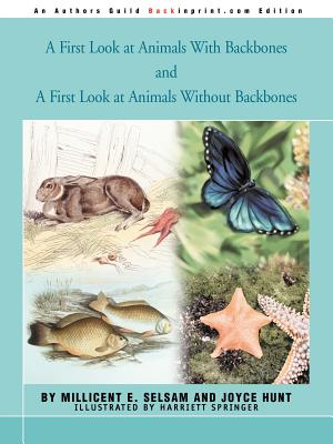 A First Look at Animals With Backbones and A First Look at Animals Without Backbones Cover Image