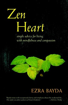 Zen Heart: Simple Advice for Living with Mindfulness and Compassion Cover Image