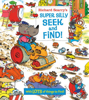 Richard Scarry's Super Silly Seek and Find! Cover Image