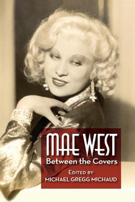 Mae West: Between the Covers Cover Image