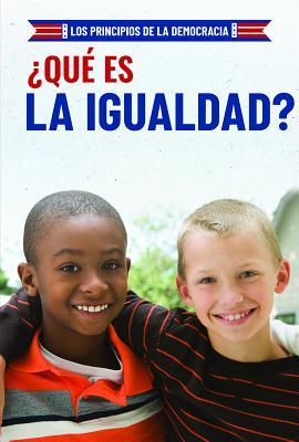Que Es La Igualdad? (What Is Equality?) Cover Image