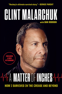 A Matter of Inches: How I Survived in the Crease and Beyond Cover Image