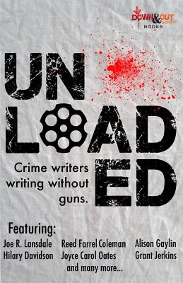 Unloaded: Crime Writers Writing Without Guns Cover Image