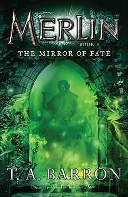 The Mirror of Fate: Book 4 (Merlin Saga #4) Cover Image