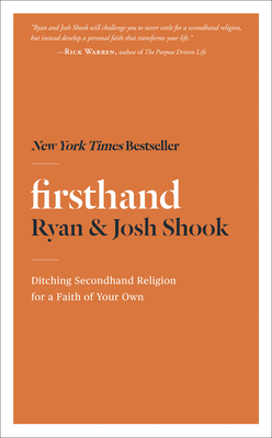 Firsthand: Ditching Secondhand Religion for a Faith of Your Own Cover Image