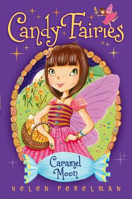Caramel Moon (Candy Fairies #3) Cover Image